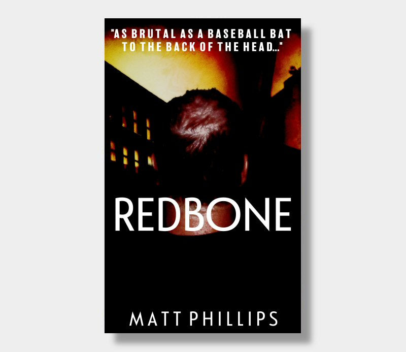 Matt Phillips : Redbone (eBook - Kindle Version)