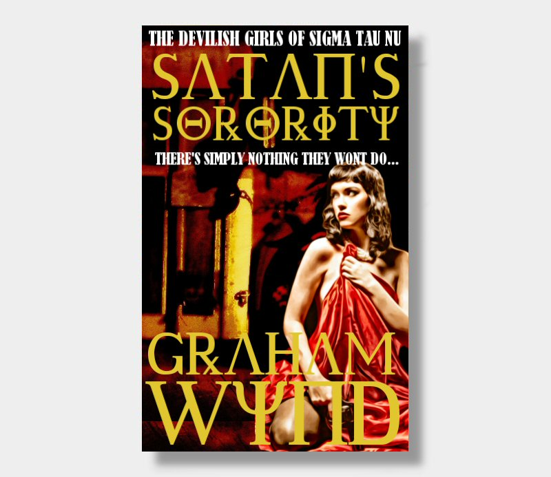 Graham Wynd : Satan's Sorority (eBook - ePub Version)