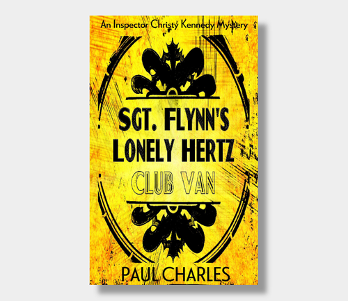 Paul Charles : Sgt Flynn's Lonely Hertz Club Van (eBook - ePub Version)