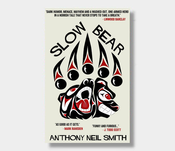 Slow Bear : Anthony Neil Smith