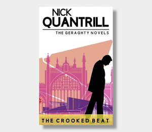 Nick Quantrill : The Crooked Beat Geraghty 3 (Paperback)