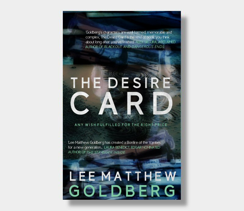 Lee Matthew Goldberg : The Desire Card (eBook - Kindle Version)