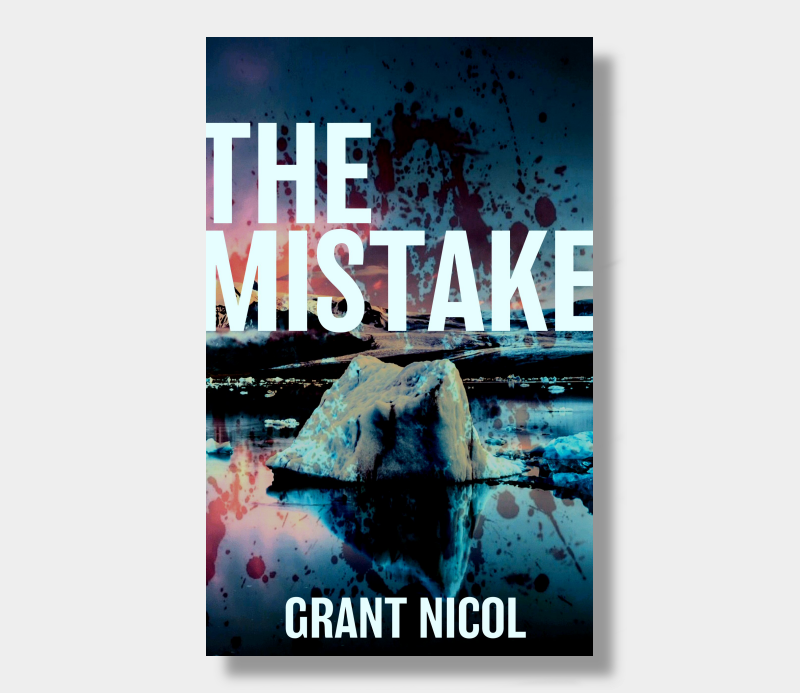 Grant Nicol : The Mistake (Paperback)
