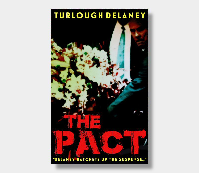 Turlough Delaney : The Pact (Paperback)