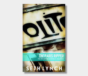 Seth Lynch : The Paris Ripper 2019 (eBook - ePub Version