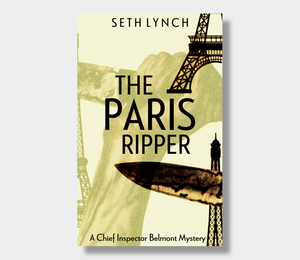 Seth Lynch : The Paris Ripper (eBook - ePub Version