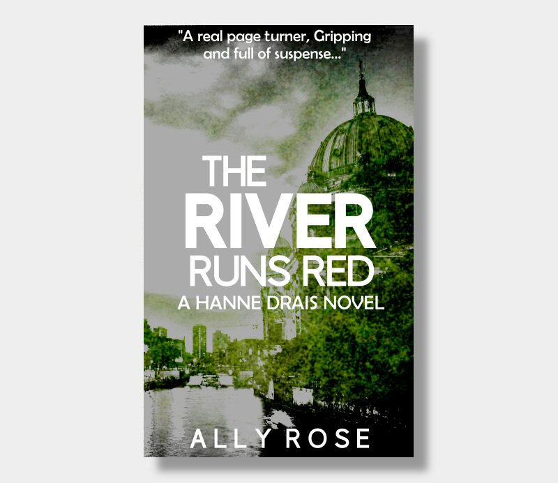 Ally Rose : The River Runs Red (Paperback)