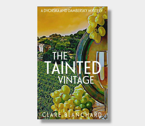 Clare Blanchard : The Tainted Vintage (eBook - Kindle Version)