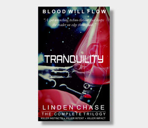 The Tranquility Trilogy : Linden Chase