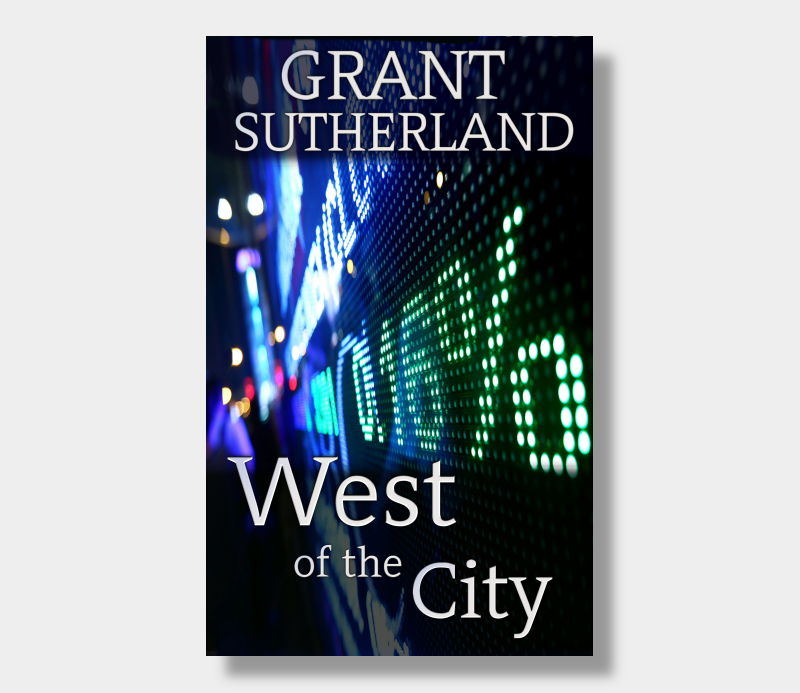 Grant Sutherland : West Of The City (Paperback)