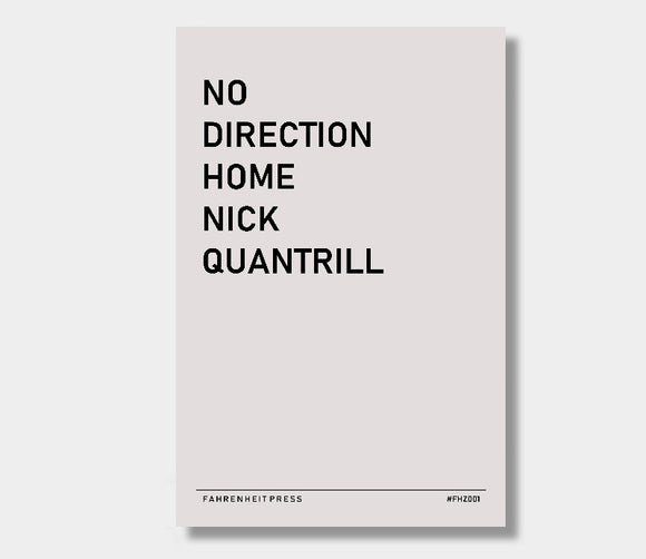 Fahrenzine (FHZ001) : No Direction Home : Nick Quantrill