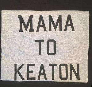 WOMENS MAMA TO CUSTOM T SHIRT