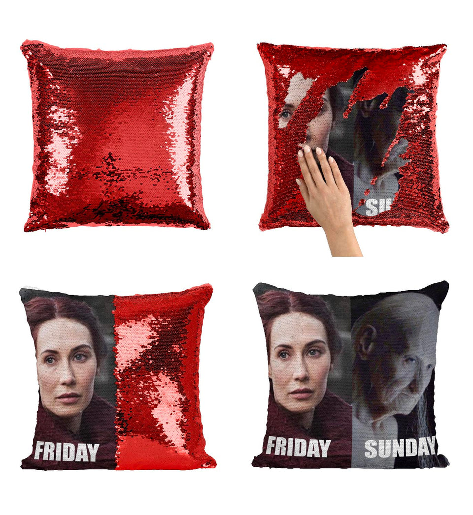 Melisandre Friday Vs Sunday Going Out_MA0616 Game Of Thrones Sequin Pillow