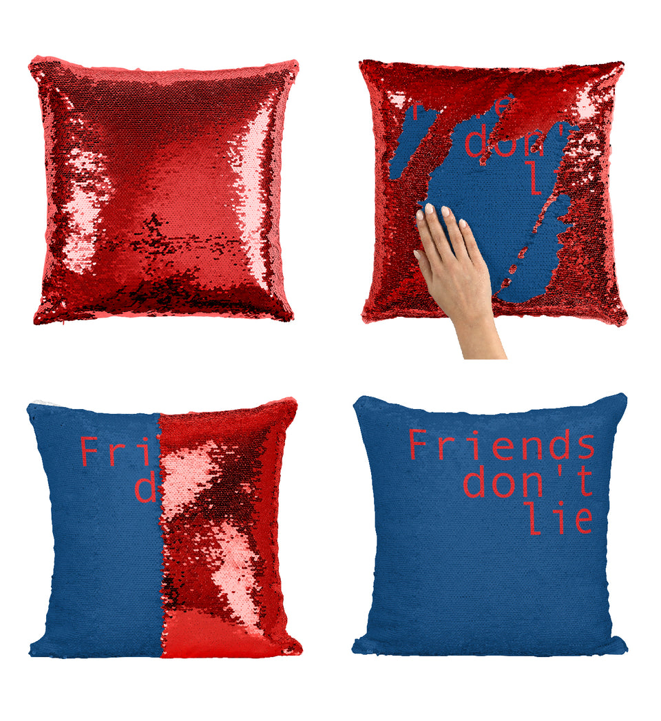 Friends Don't Lie Eeleven Quote_MA0655 Stranger Things Sequin Pillow