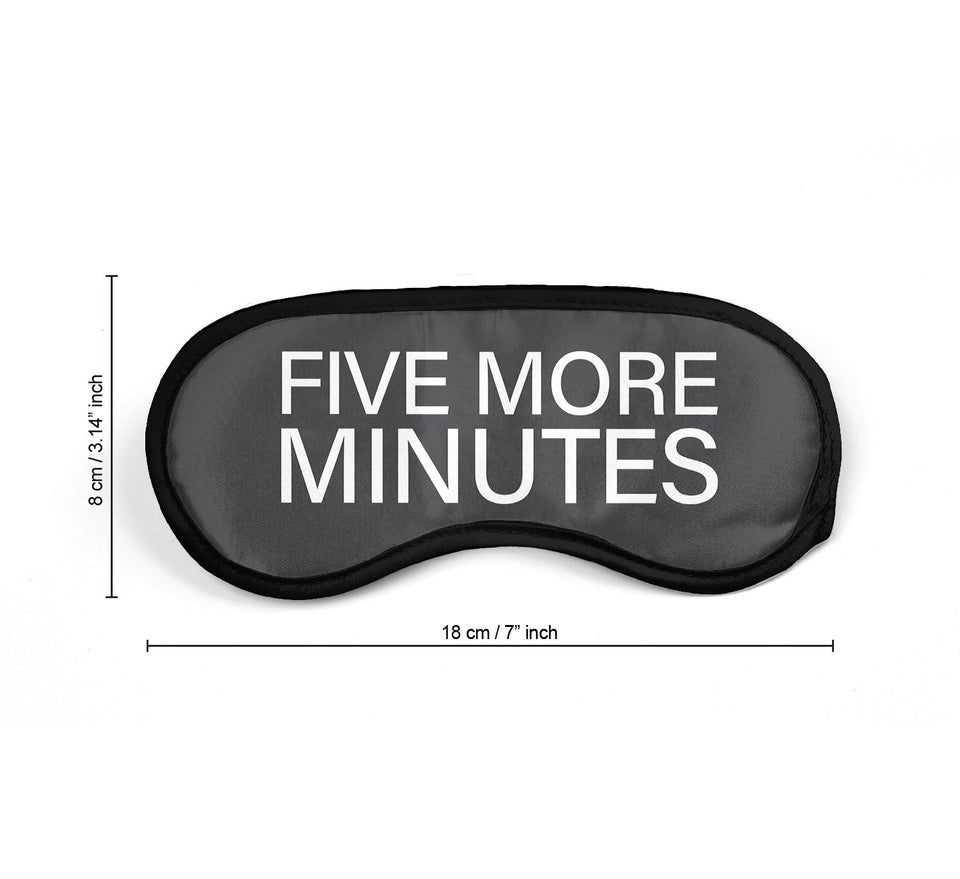 Five More Minutes Of Sleep Funny Quote_SM036 Sleep mask, Sleeping Eye Masks, Traveling Accessories Women, Men, Kids, Soft Masks For Sleeping, Eye Cover For Travel, Funny Comfortable Blindfold