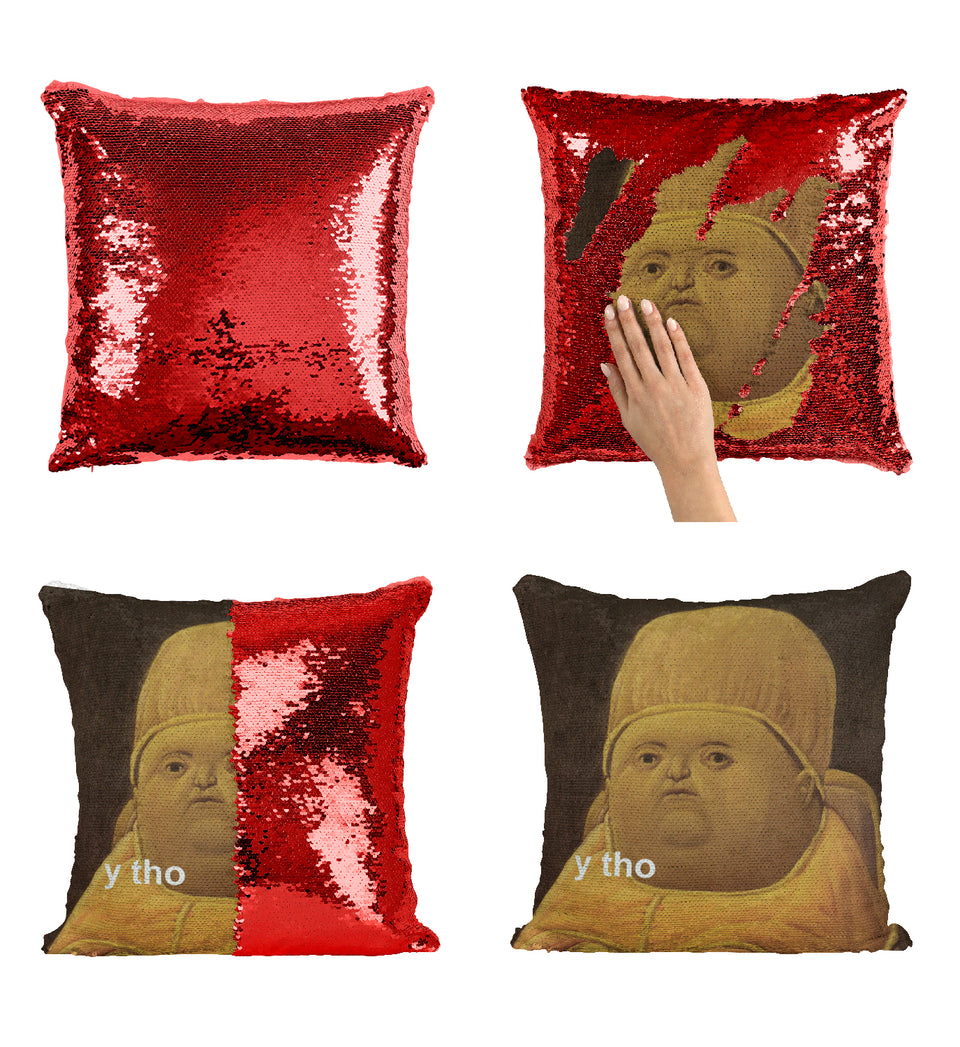 Renaissance Fat Portait Why Tho Painting_MA0852 Sequin Pillow
