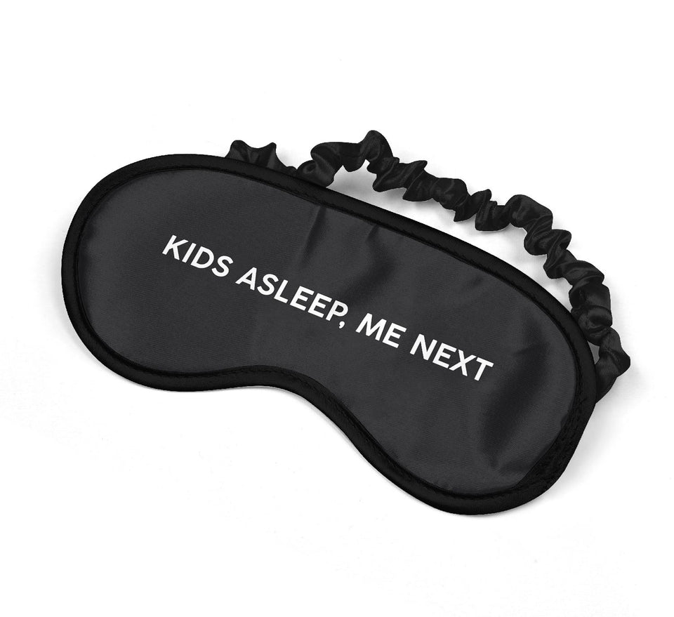 Kids Asleep Me Next Funny Parenting Quote_SM026 Sleep mask, Sleeping Eye Masks, Traveling Accessories Women, Men, Kids, Soft Masks For Sleeping, Eye Cover For Travel, Funny Comfortable Blindfold