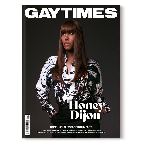 GAY TIMES MAGAZINE • ISSUE 502