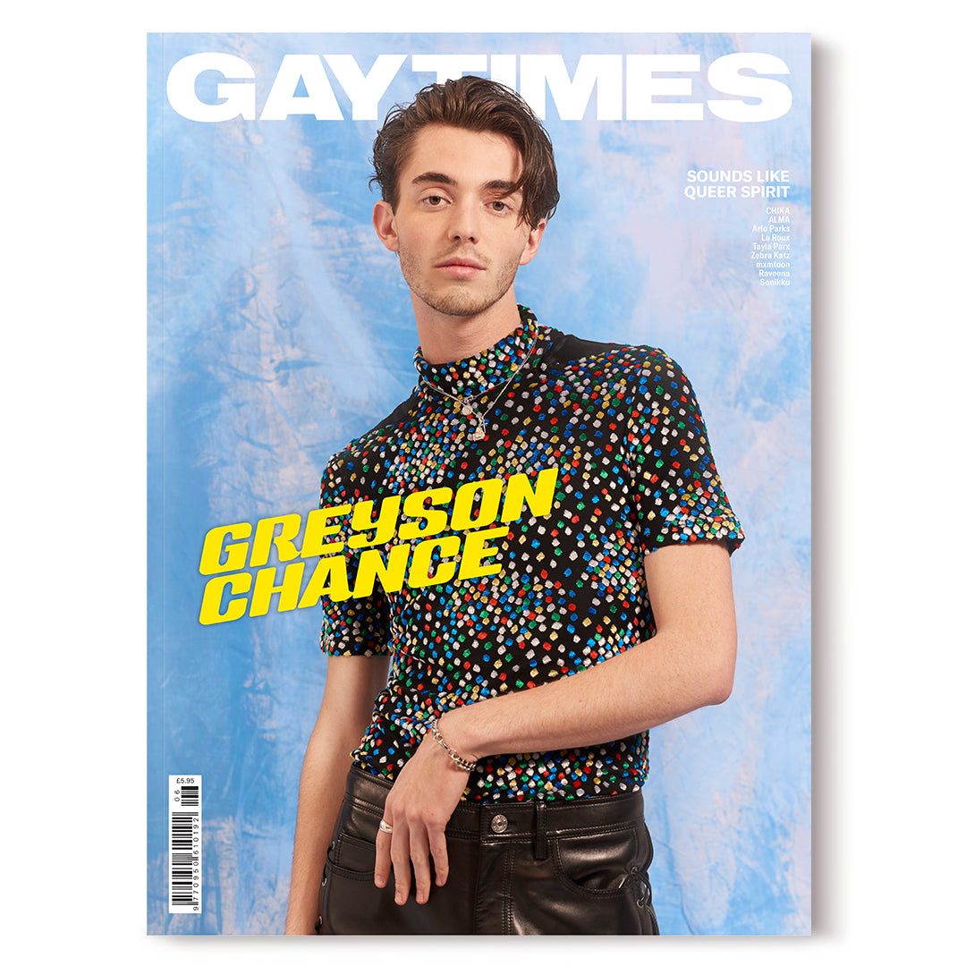 GAY TIMES MAGAZINE • ISSUE 506