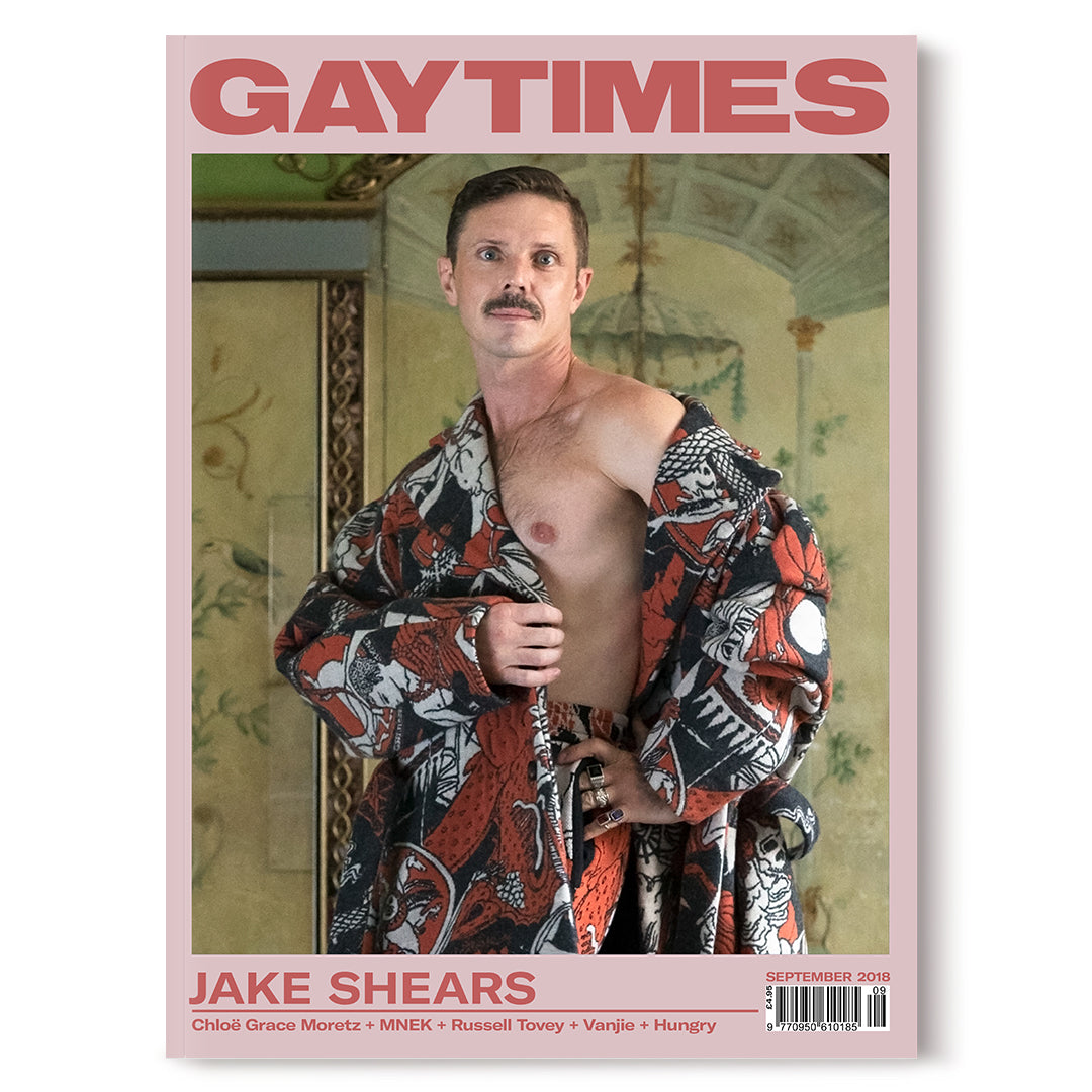 GAY TIMES SEPTEMBER 2018 • JAKE SHEARS