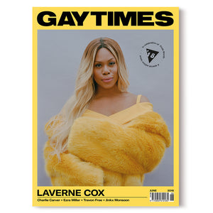 GAY TIMES JUNE 2018 • LAVERNE COX