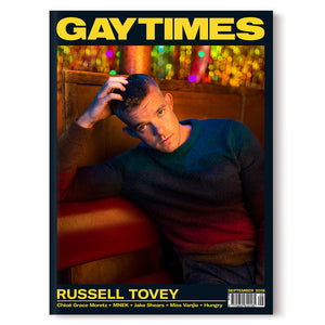 GAY TIMES SEPTEMBER 2018 • RUSSELL TOVEY
