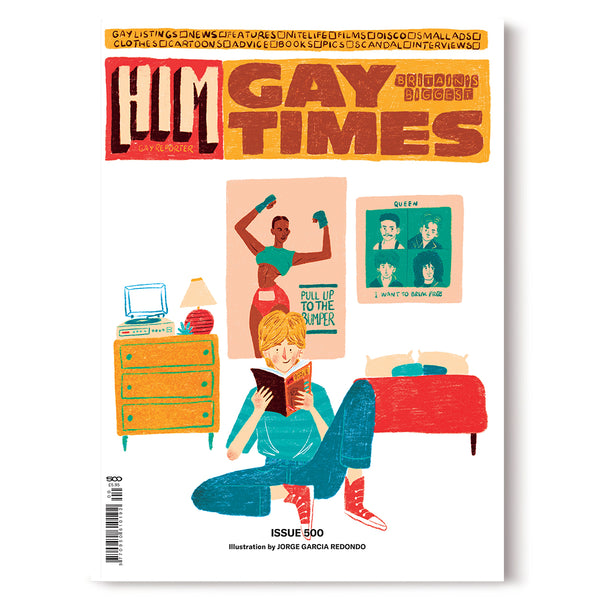 GAY TIMES MAGAZINE • ISSUE 500