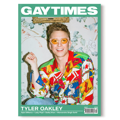 GAY TIMES JULY 2018 • TYLER OAKLEY