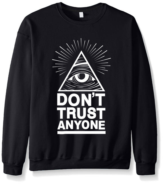 Dont Trust Anyone - Hi Hoodies Store