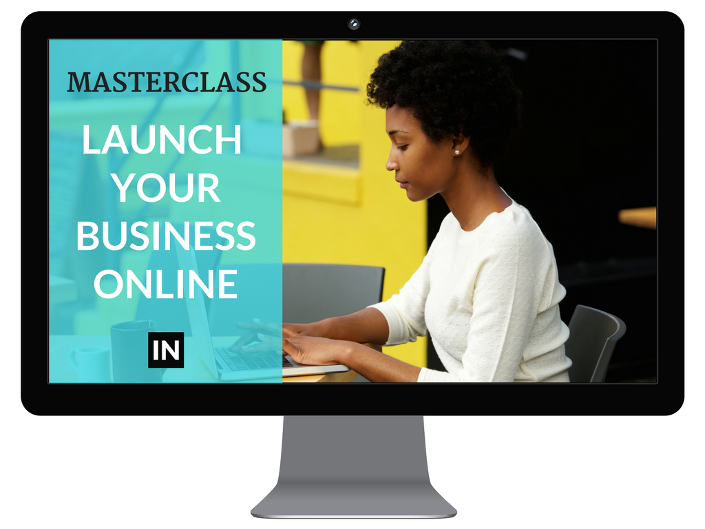 Launch Your Business Online Masterclass