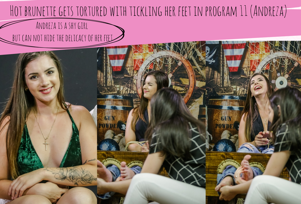 'NEW'! Hot brunette gets tortured with tickling her feet in program 11 (Andreza)