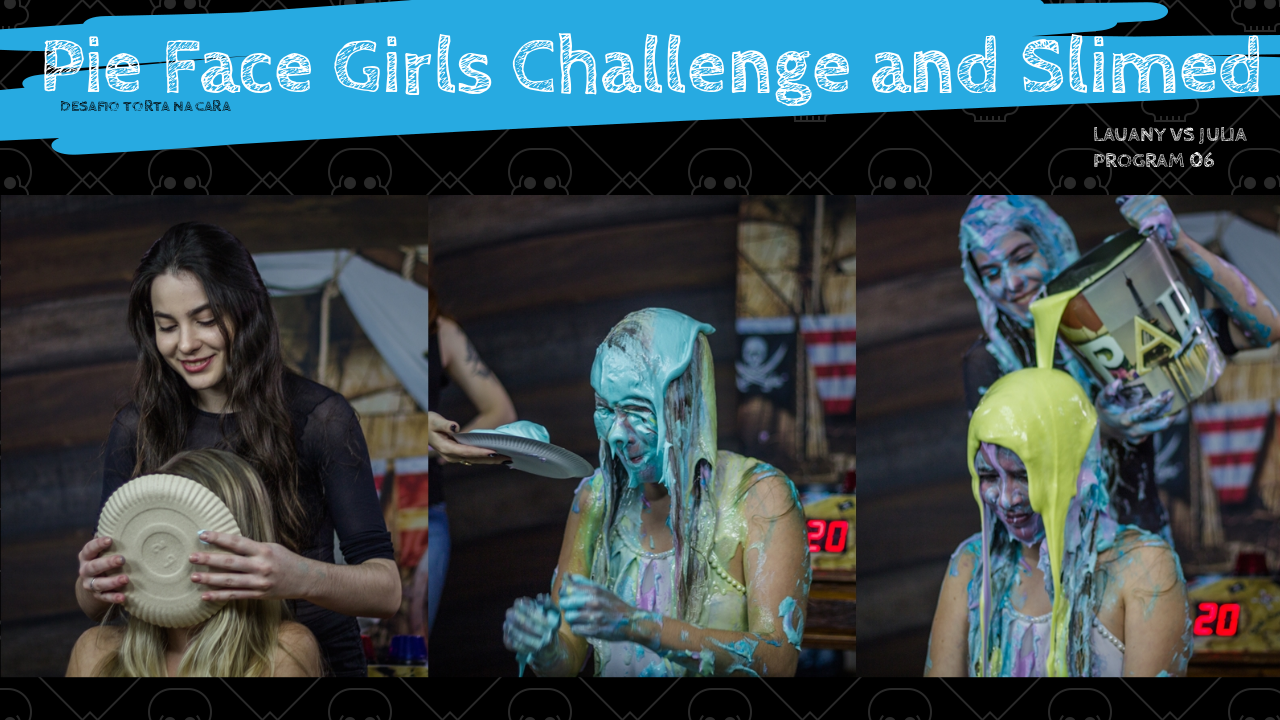girls gunged, slimed and pie in the face