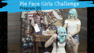 Pie Face Girls Challenge 05 - Full program (FullHD 1920x1080)