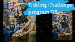 Tickling Challenge / Program 05 - Part 01 (FullHD 1920x1080)