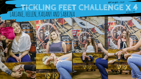 Tickle feet challenge with four girls - feet's in danger (program 07 - Lariane, Hellen, kauany and Sabrina)