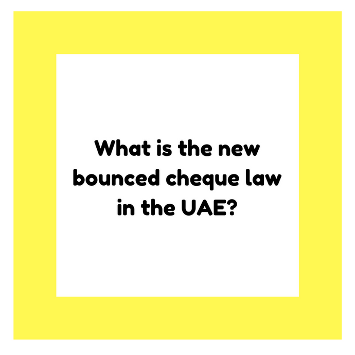 What is the new bounced cheque law in the UAE?
