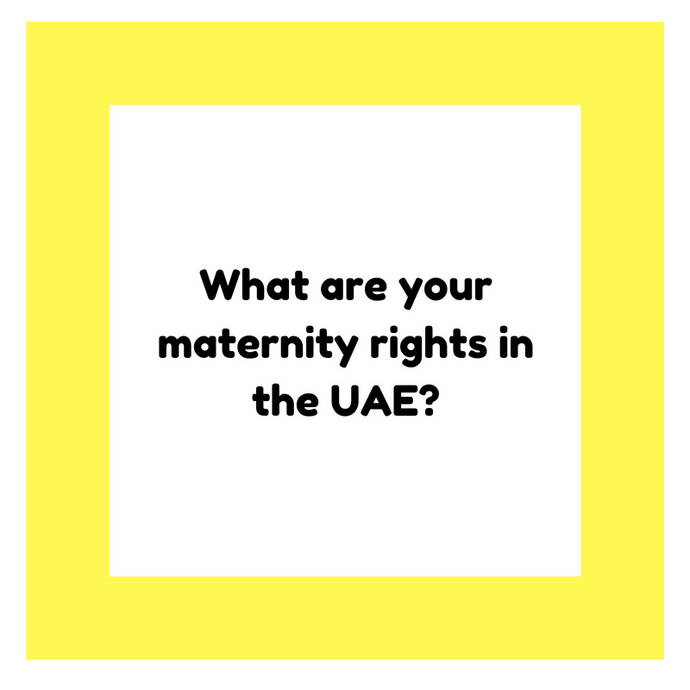 What are your maternity rights in the UAE?