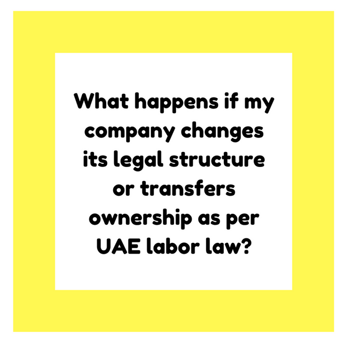 What happens if my company changes its legal structure or transfers ownership?