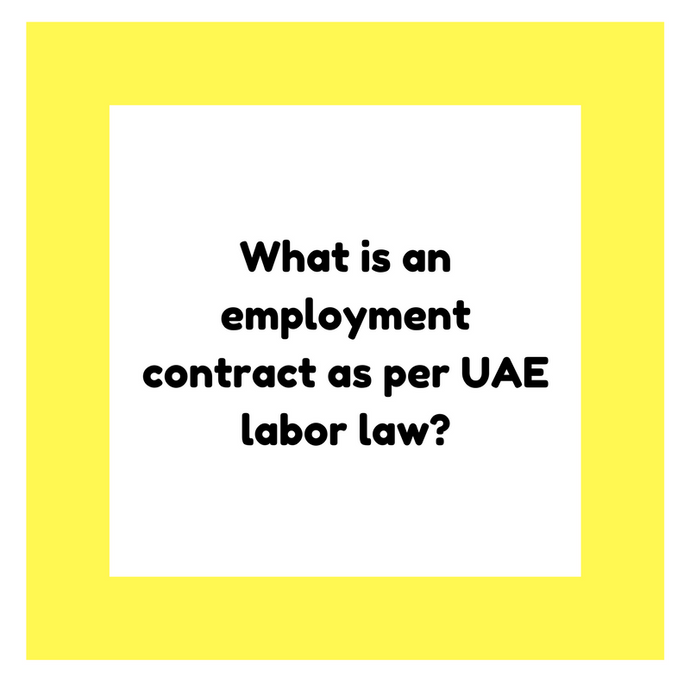 What is an employment contract as per UAE labor law?