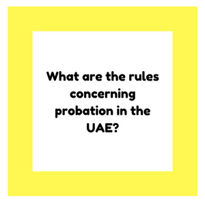 What are the rules concerning probation in the UAE?