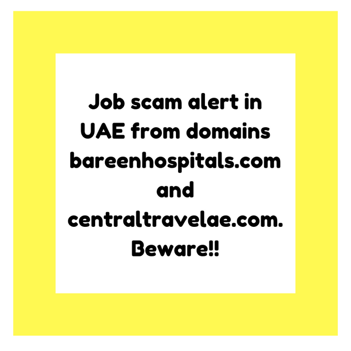 Job scam alert in UAE from domains  bareenhospitals.com and centraltravelae.com. Beware!!