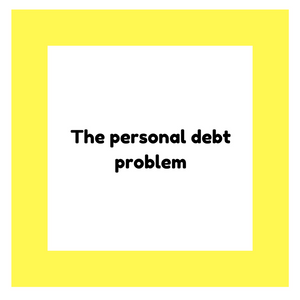 The personal debt problem
