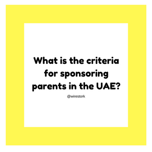 What is the criteria for sponsoring parents in the UAE?
