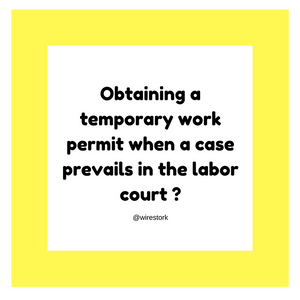 How to obtain a temporary work permit for a new job when case prevails in the labor court with previous employer?