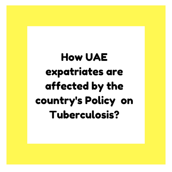 How UAE expatriates are affected by the country's Policy  on Tuberculosis?