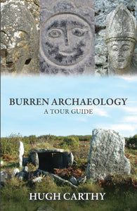 Burren Archaeology - A Tour Guide