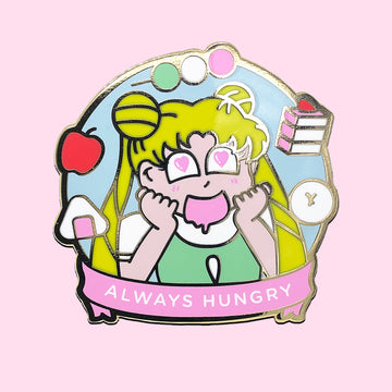 Always Hungry ✦ Enamel Pin