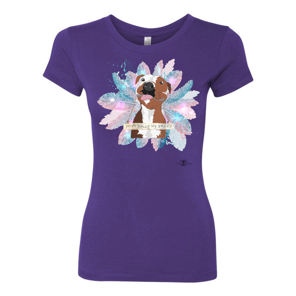 Matching Dog and Owner - Don't Bully my Breed! Shirt - Women
