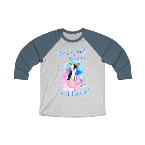 Matching Dog and Owner - All you need is Love & a Chihuahua - Men Raglans - Men