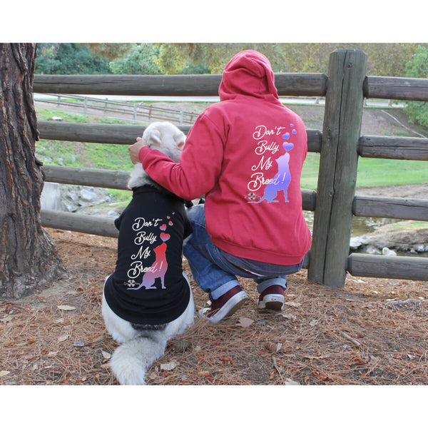 Matching Dog and Owner - Don't Bully My Breed! - Dog Shirts & Hoodies - Dogs